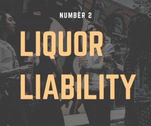 "Sign that reads ""Liquor Liability."""
