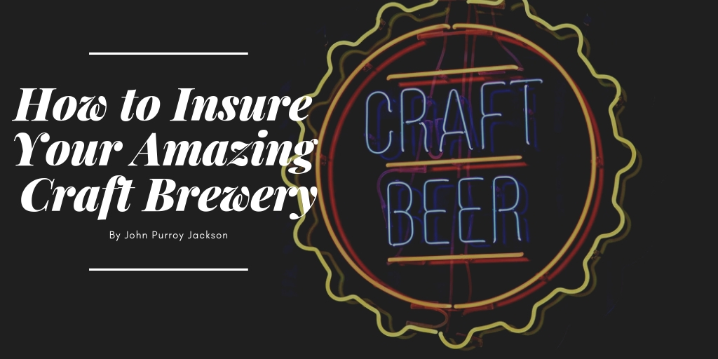 "Sign reading ""How to Insure Your Amazing Craft Brewery"" with neon beer sign."