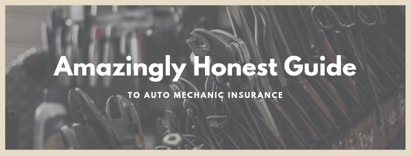 Tools with words: Amazingly Honest Guide to Auto Mechanic Insurance