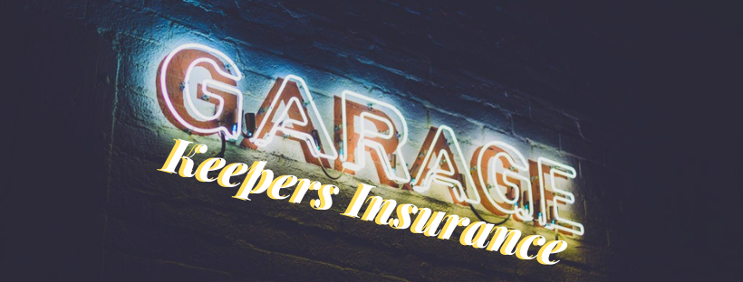 Sign that reads: Garagekeepers Insurance
