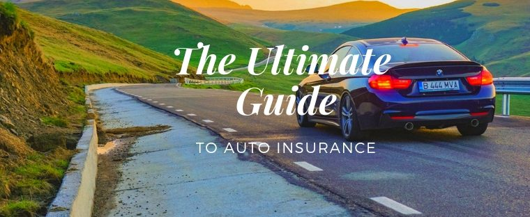 Car on road with words: The Ultimate Guide to Auto Insurance