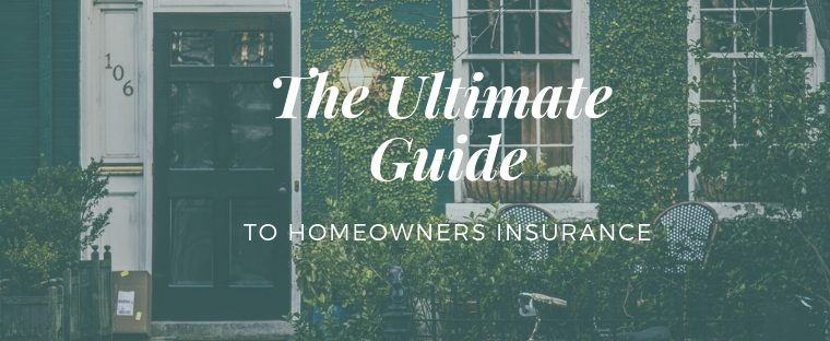House with words: The Ultimate Guide to Homeowners Insurance