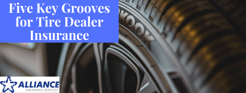 Sign that reads: Five Key Grooves for Tire Dealer Insurance