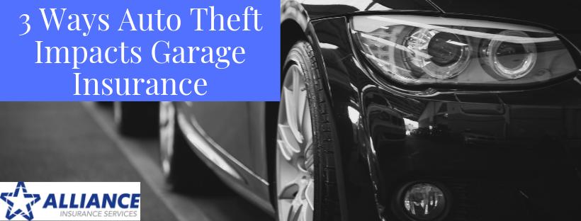 3 Ways Auto Theft Impacts Garage Insurance