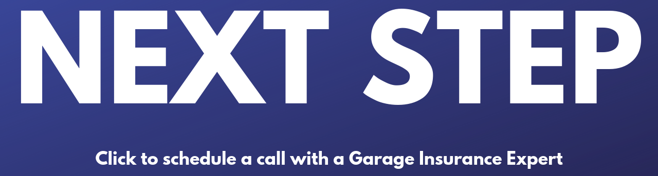 Button that reads NEXT STEP for Garage Insurance