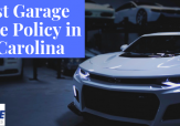 Sign that reads: The Best Garage Insurance Policy in North Carolina