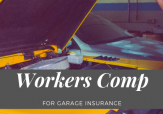 Mechanic working with sign that reads: Workers Comp for Garage Insurance