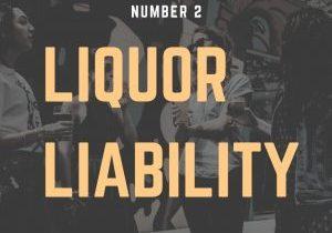 "Sign that reads ""Liquor Liability."""