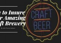 """Sign reading """"How to Insure Your Amazing Craft Brewery"""" with neon beer sign."""